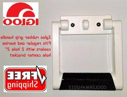 IGLOO  RUBBER GRIP 9647RG GENUINE COOLER PARTS REPLACEMENT H